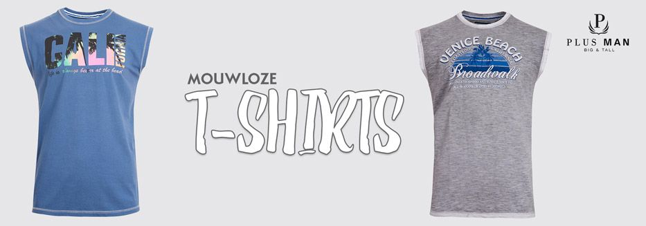 Mouwloze t-shirts in grote maten