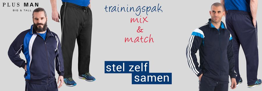 Grote maten trainingspakken Mix & Match